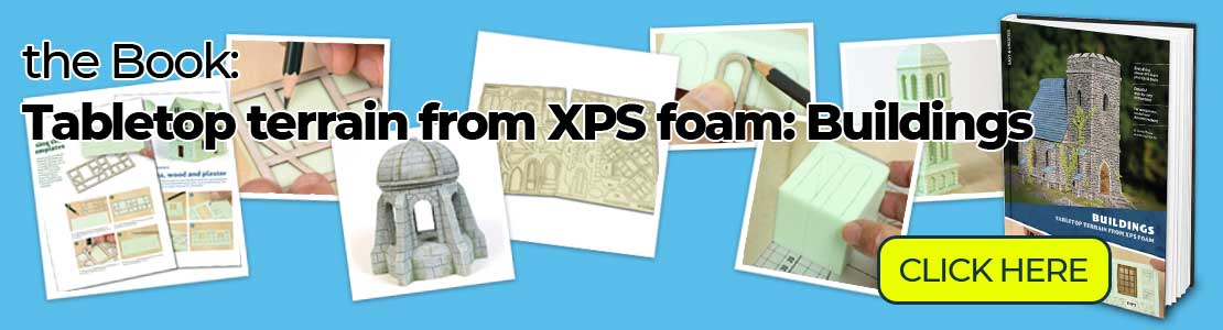 The Buidling Book: Tabletop terrain from XPS foam  (English/German version) is available!